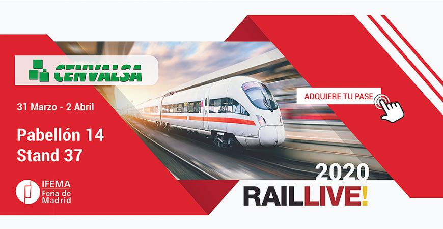 Cenvalsa en RAIL LIVE 2020: nueva edición en IFEMA