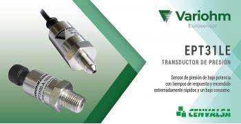 Variohm amplía la gama de sensores de presión con series de baja potencia