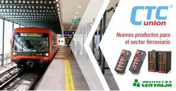 CTC Union: Nuevos productos para el sector ferroviario