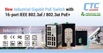 CTC UNION: New Industrial Gigabit PoE Switch