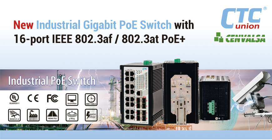 CTC UNION: New Industrial Gigabit PoE Switch