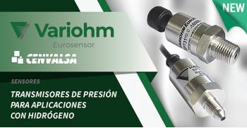 Variohm: Nuevos transmisores de presión para aplicaciones con Hidrógeno