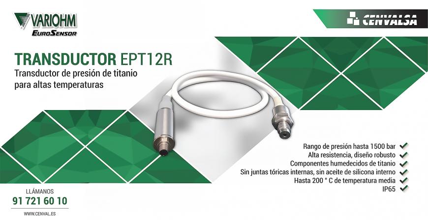 Nuevo sensor de presión duradero y compacto: Transductor de titanio EPT12R