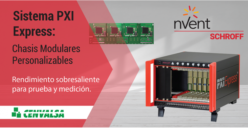 Nuevo Chasis PXI Express de nVent SCHROFF